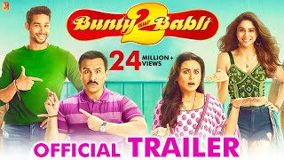 Bunty Aur Babli 2 - Official Trailer