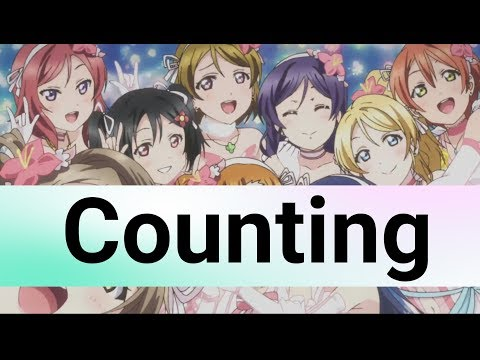 Learning Counting through Love Live School Idol Project - 9 Idols