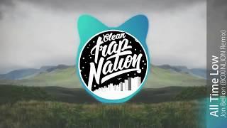 🔥 Jon Bellion - All Time Low (BOXINLION Remix) (Clean HQ)