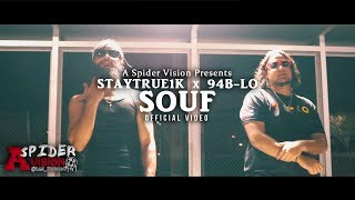 Souf Staytrue1k X 94b Lo Directed By Iamspiderg A Spider Vision