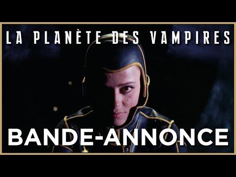 LA PLANÈTE DES VAMPIRES - Bande-annonce officielle