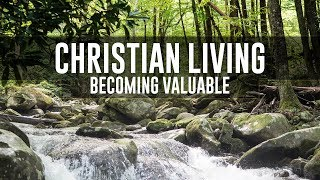 Becoming Valuable
