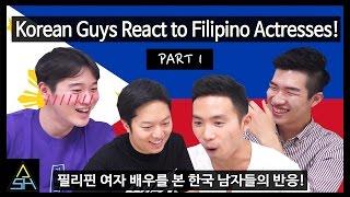Korean Guys React to Filipino Actresses #1 [ASHanguk]