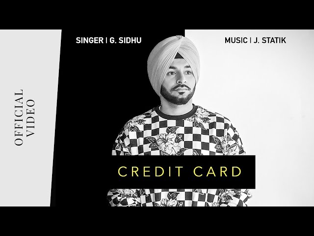 CREDIT CARD (Official Video) | G. Sidhu | J. Statik | Director Dice | Musik Therapy