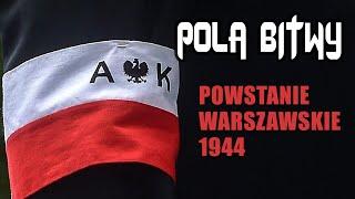 Pola Bitwy: Powstanie Warszawskie 1944