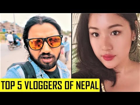 Top 5 Vloggers Of Nepal You Must Know | शीर्ष ५ नेपाली  व्लोग्गर