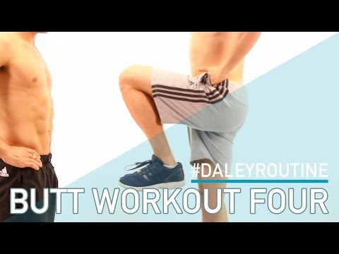 DALEY ROUTINE: BUTT WORKOUT 4