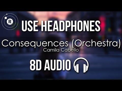 Camila Cabello - Consequences (Orchestra) 8D AUDIO