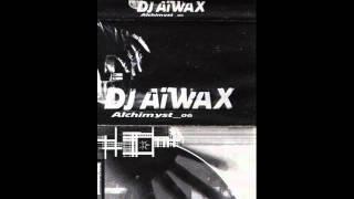 Alchymist 06 - Dj Aiwax - Mixtape Face A
