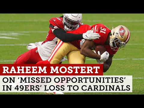 Raheem Mostert dishes on 49ers' missed opportunities in loss to Cardinals | NBC Sports Bay Area
