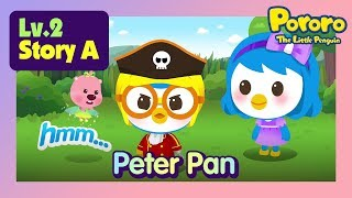 [Lv.2] Peter Pan | Can the Captain Hook Pororo become a friend of Peter Pan?  | Fairy tales | Pororo