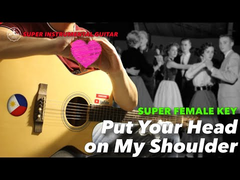 Put Your Head on My Shoulder Female Version Instrumental Guitar Karaoke with Lyrics