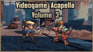 Video Game Music Acapella - Volume 3 - AVAILABLE NOW!