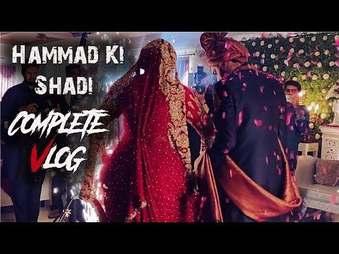 HAMMAD KI SHAADI | Complete VLOG | The Idiotz