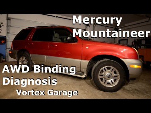 Mercury Mountaineer - AWD Binding Diagnosis / Tire Sizes / Project Intro - Vortex Garage Ep. 5