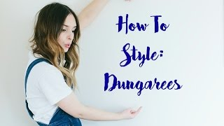 How To Style: Dungarees | What Olivia Did