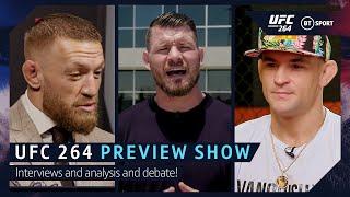 UFC 264 Full Preview Show! Poirier v McGregor 3