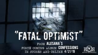 ALESANA - Fatal Optimist
