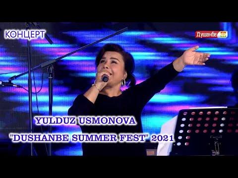 YULDUZ USMONOVA  DUSHANBE SUMMER FEST  2021 KONSERT