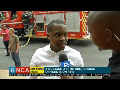A building at the Multichoice offices is on fire