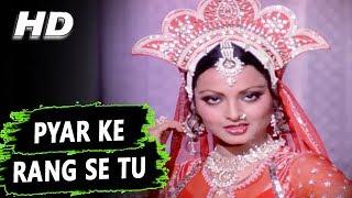 Pyar Ke Rang Se Tu | Asha Bhosle | Kasme Vaade 1978