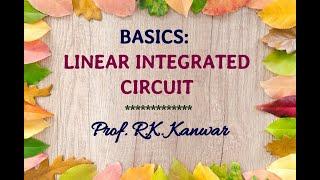 Basics: Linear Integrated Circuit