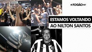 Torcida do Botafogo faz vídeo para festejar volta ao Nilton Santos e homenageia alvinegros 🏟️🙏🏽