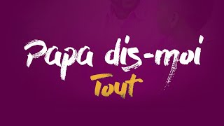 Papa Dis Moi Tout [3]. Pasteur MARCELLO TUNASI Culte Du 18 Septembre 2019