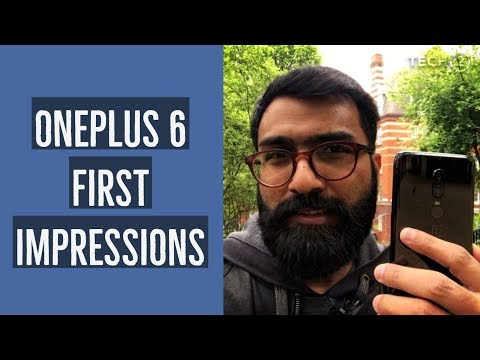 OnePlus 6 First Impressions | Another winner from OnePlus?