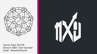 "Kamen Rider Zi-O OP   Over ""Quartzer"" Guitar Cover   SeventhVampire"