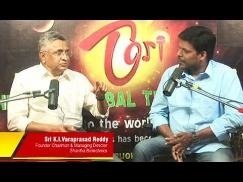 TORI Live Show with Sri K. I. Varaprasad Reddy || Shantha Biotechnics