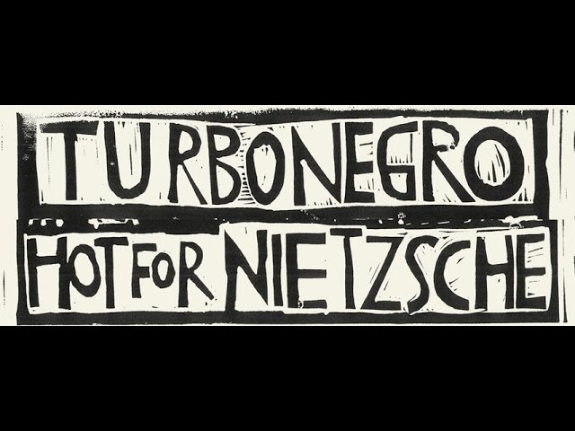 Turbonegro – Hot For Nietzsche