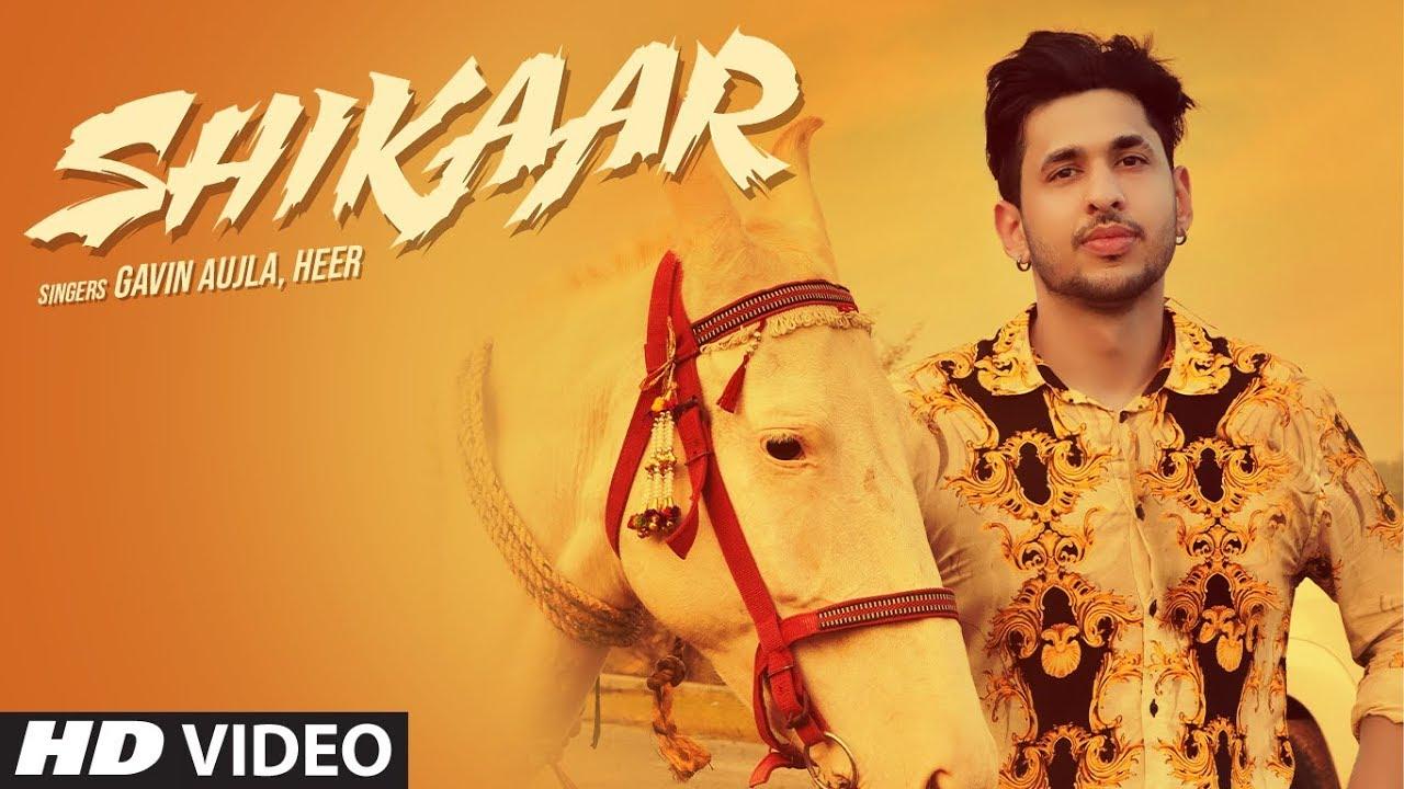 Shikaar Lyrics – Gavin Aujla | Heer - शाही खानदान सारे काम टॉप दे