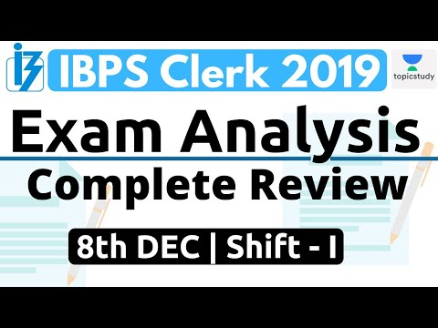 IBPS Clerk 2019 (8th DEC 2019, 1st Shift) | Exam Analysis & Asked Questions