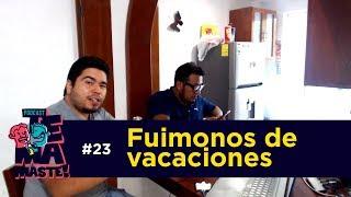 #23 - Fuimonos de vacaciones