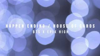 BTS (방탄소년단) x EPIK HIGH - Happen Ending / House of Cards - Piano Mashup