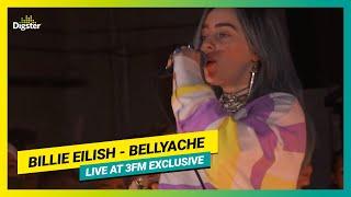 Billie Eilish   Bellyache | Live At 3FM Exclusive