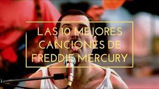 Top 10: Mejores Canciones Freddie Mercury | Lee la descripción