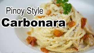 Pinoy Style Carbonara | Filipino Carbonara Recipe | Panlasang Pinoy