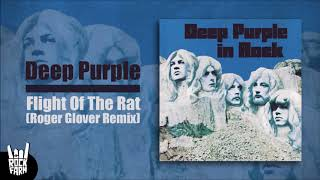 Deep Purple - Flight Of The Rat (Roger Glover Remix)