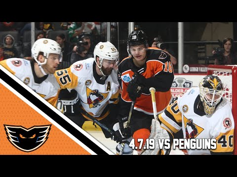 Penguins vs. Phantoms | Apr. 7, 2019