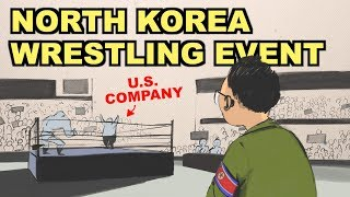 How North Korea Held the Greatest Pro Wrestling Event in History