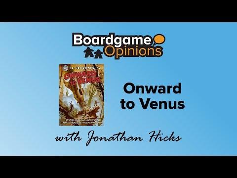 Boardgame Opinions: Onward to Venus