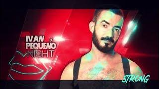 IVAN PEQUEÑO Night at STRONG Madrid (28th April 2018)