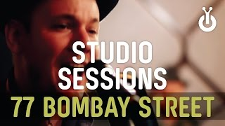 77 Bombay Street - Up In The Sky I Babylon Studio Session