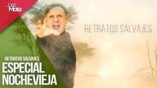 'Retratos Salvajes' - Especial Nochevieja 2018 | José Mota