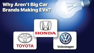 Why Aren't Honda and Toyota Making EVs?