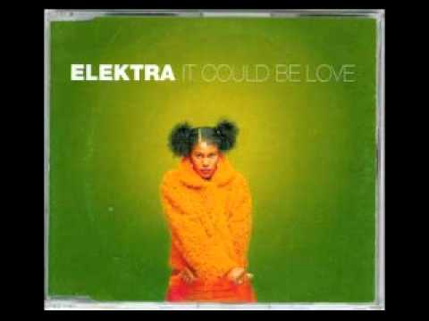Elektra - It Could Be Love (Tokyo Nights Mix)