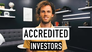 Requirements to be an ACCREDITED INVESTOR