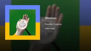 Frankie Cosmos   Wannago